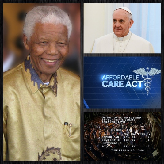 Some news makers: the late Nelson Mandela, Pope Francis, Affordable Care Act, & 2014 U.S. Budget Passes